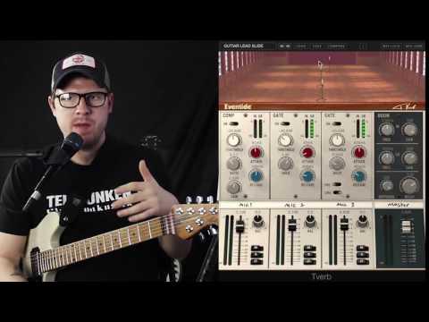 Eventide Tverb Plugin for Electric guitar - Lance Seymour - Gear Talk