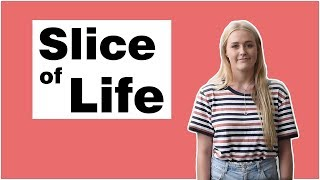 Slice of Life (Season 1 Ep 2)