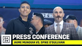 Jaime Munguia vs. Spike O'Sullivan Final Press Conference
