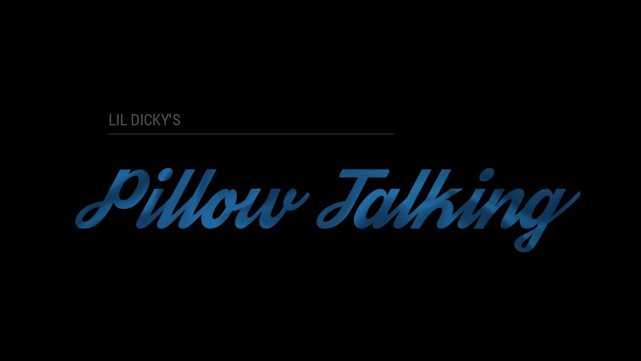 Download Lil Dicky - PILLOW TALKING (Fan Music Video)