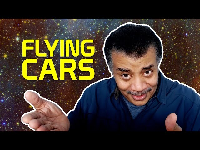 Neil deGrasse Tyson Explains Flying Cars