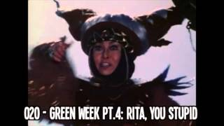 episode 020 green week pt 4 rita you stupid