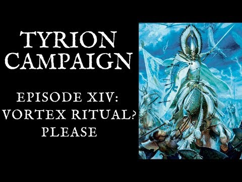 Total War  WARHAMMER II: Let's Play Tyrion Episode 14: Vortex Ritual? Please