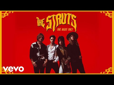 The Struts - One Night Only (Audio)