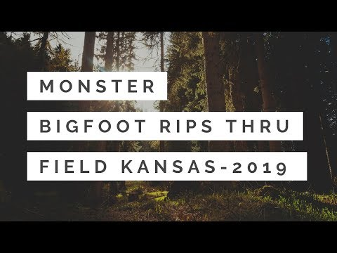 Monster Bigfoot Rips Thru Field 🙉Kansas 2019