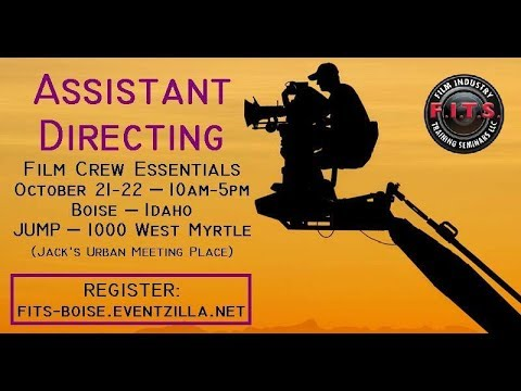 Film Industry Training Seminars (F.I.T.S.) - Coming to Boise