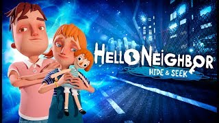 ВСЯ ИСТОРИЯ СОСЕДА!! СЮЖЕТ ПРИВЕТ СОСЕД: ПРЯТКИ!! - Теории и Факты Hello Neighbor: Hide and Seek
