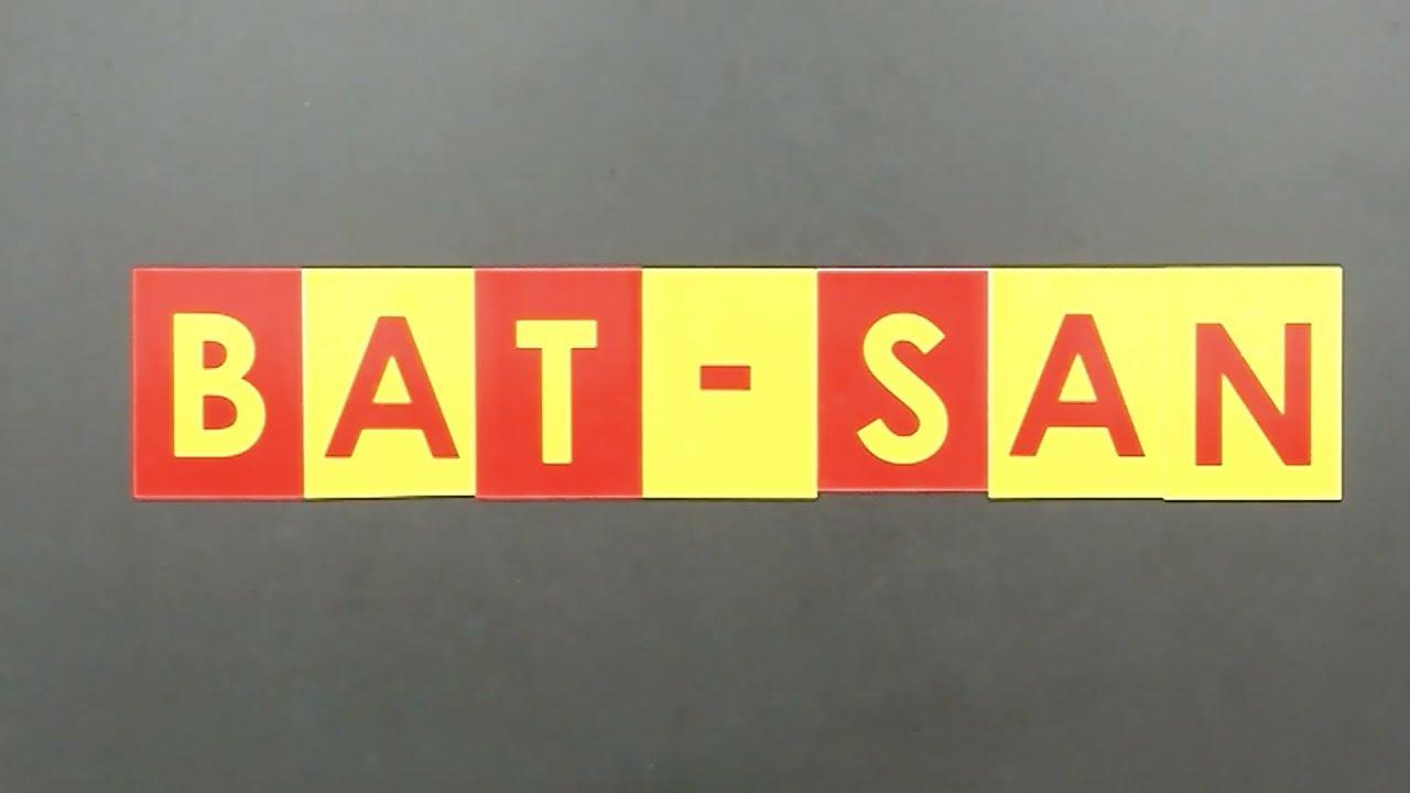 MI MO-LA : BAT-SAN