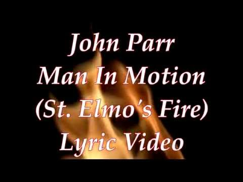 John Parr Man In Motion (St.Elmos Fire) Lyric Video