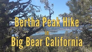 Bertha Peak Hike in Big Bear California