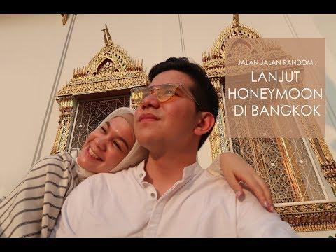 Jalan Jalan Random: Lanjut honeymoon di Bangkok