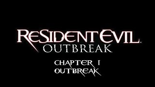 Resident Evil Outbreak Capitulo 1: Outbreak