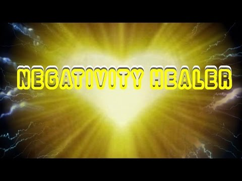Negativity Healer - Banish Negative Energies Divine Protection