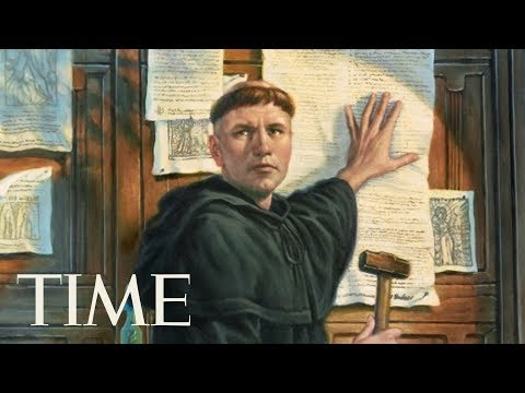 How The World Is Marking 500th Birthday Of Protestantism: A Look At Martin Luther's Theses | TIME