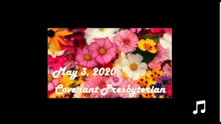 May 3, 2020 - Worship Service