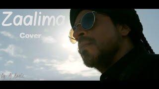 O Zaalima | Raees | Shah Rukh Khan & Mahira Khan | Arijit Singh & Harshdeep Kaur | Ajitesh ( Cover )