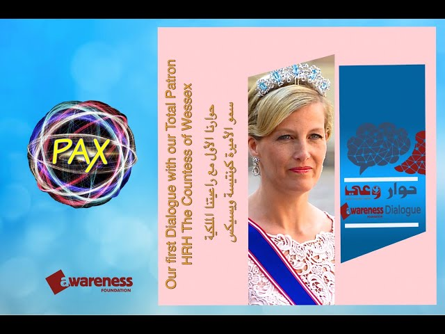 Awareness Dialogue, HRH Countess of Wessex