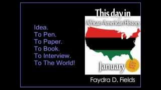 "Video done by Joey Pinkney for ""This day in African-American History, January"""