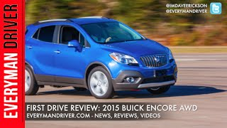 2015 Buick Encore AWD on Everyman Driver (First Drive Review)