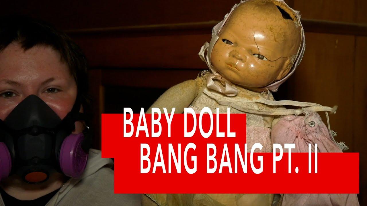 Baby Doll Bang Bang Pt. 2