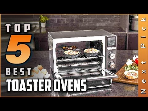 Top 5 Best Toaster Ovens Reviews In 2020
