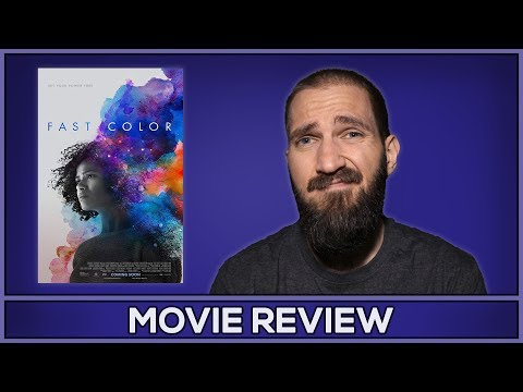 Fast Color - Movie Review - (No Spoilers)