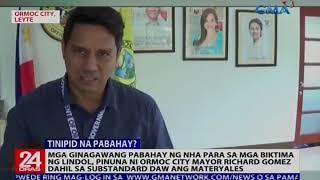 Video Mga pabahay ng NHA para sa mga biktima ng lindol, pinuna ni Ormoc city Mayor Richard Gomez download MP3, 3GP, MP4, WEBM, AVI, FLV Oktober 2018