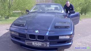 BMW 850i EN AVANCE SUR SON TEMPS ? AVEC SON PROPRIO !