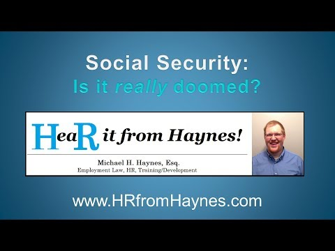 Is Social Security Doomed? HeaR It From Haynes!