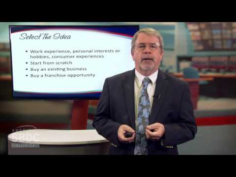 Florida SBDC STARTUP Training Series: Select The Idea (1 of 6)