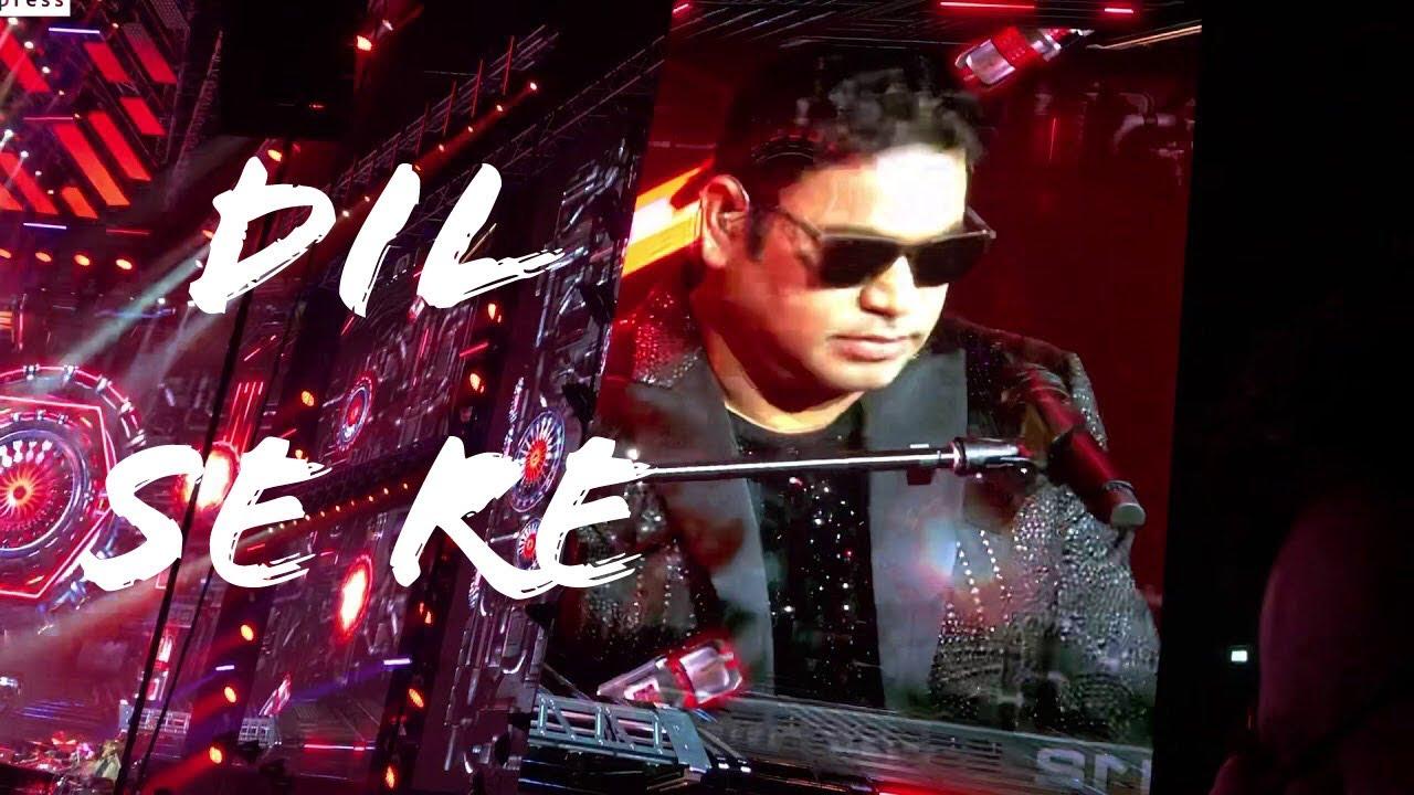 AR Rahman Live In Concert Dubai 2019 - Dil Se Re