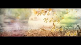 Ánh Nắng Của Anh [ Cover ] - Anh Dũng
