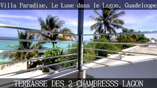 Villa Luxe Paradise Guadeloupe en Front de mer Saint François