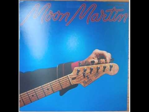 Moon Martin - Five Days Of Fever
