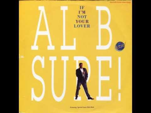 Al B. Sure! Ft Slick Rick - If I'm Not Your Lover (7