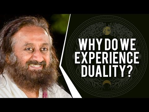 If Everything Is One, Then Why Do We Experience duality? | Wisdom Talk By Gurudev