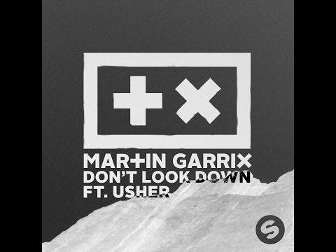Martin Garrix ft. Usher  - Don't Look Down (Official Original Mix)