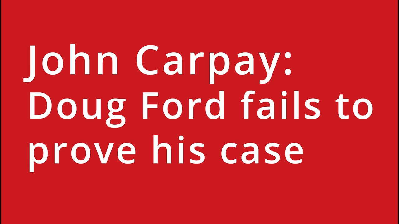 Doug Ford fails to prove his case
