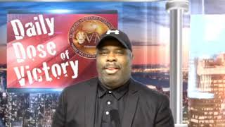 Wednesday, 10-17-18 - Daily Dose Of Victory - Building A Healthy Lifestyle