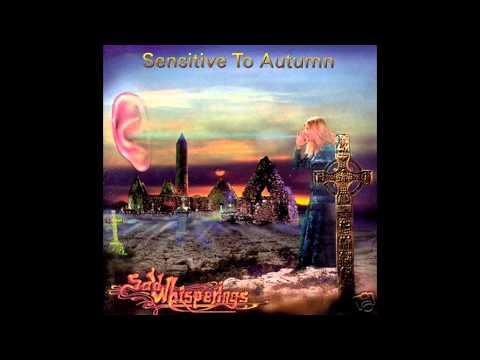 Sad Whisperings - Sensitive to Autumn (Full album HQ)