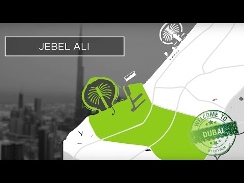 Welcome to Dubai 2017 - Jebel Ali district