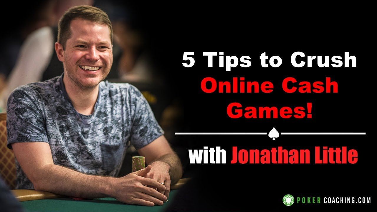 5 Tips To Crush Online Cash Games Youtube