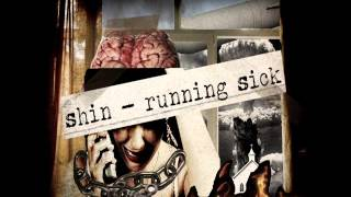 Shin - Running Sick (Full Album)