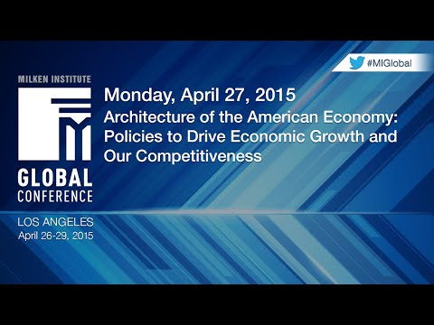 Architecture of the American Economy: Policies to Drive Economic Growth and Our Competitiveness
