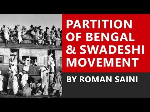 Partition of Bengal and Swadeshi Movement by Mahatma Gandhi - Roman Saini [UPSC CSE/IAS, State PSC]
