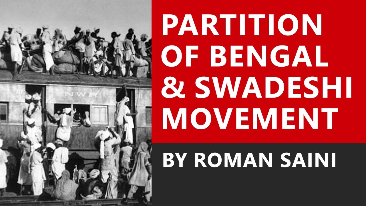 Short essay on history of the Swadeshi Movement in Bengal
