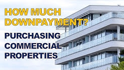 Downpayment to Buy a Commercial Building Property