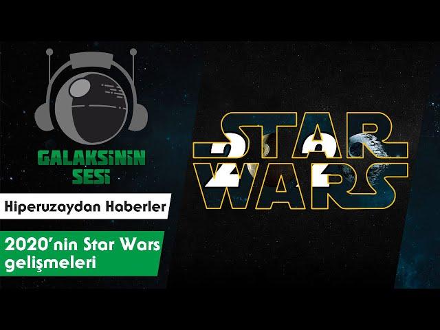2020'de Star Wars dünyasında neler yaşandı?