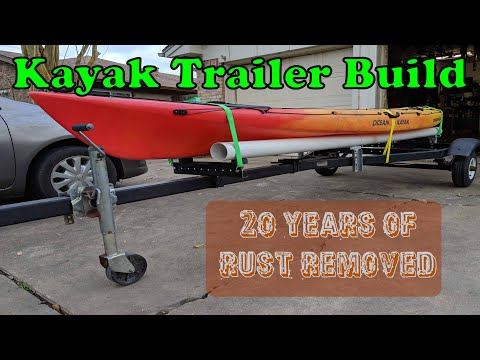 Kayak Trailer Build ... 20 Years of Rust