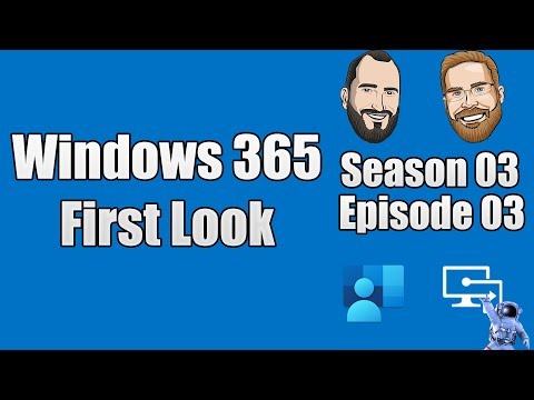 S03E03 - Windows 365 First Look with Christiaan Brinkhoff (I.T)